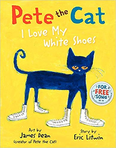 Pete the Cat: I love my white shoes - Featured on a book list of cat books for kids