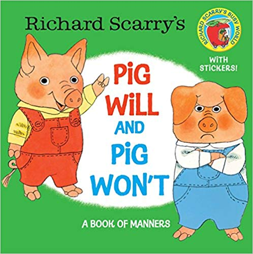 Pig Will and Pig Won't  - Children's Books on Manners