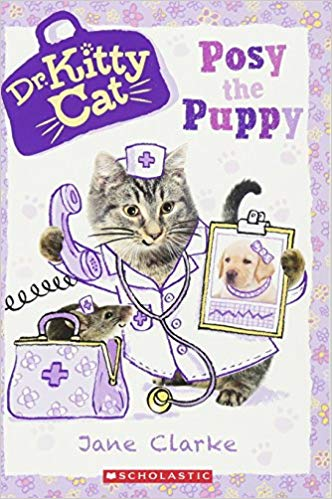 Posy the Puppy (Dr. KittyCat #1) - Featured on a book list of cat books for kids