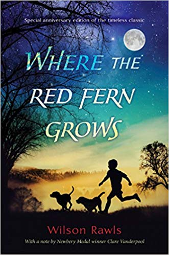 """Where the Red Fern Grows"" by Wilson Rawls"