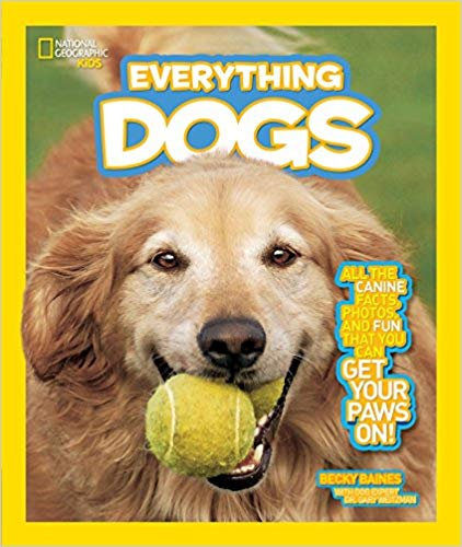 National Geographic Kids Everything Dogs - children's books about dogs