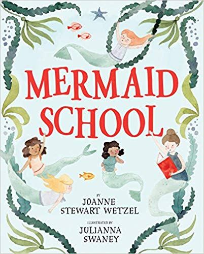 Mermaid School - Mermaid Books for Kids