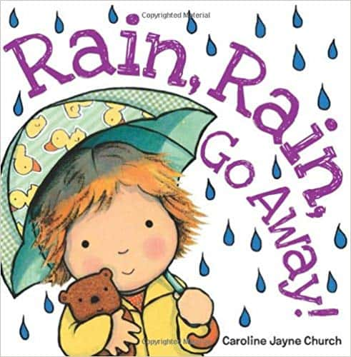 Rain, Rain, Go Away - children's books about the weather