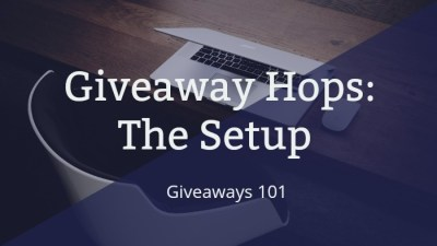 Setting Up A Giveaway Hop (Tutorial)