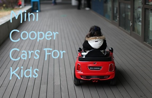 Best Mini Coopers For Kids: Putting The Mini In Mini Coopers