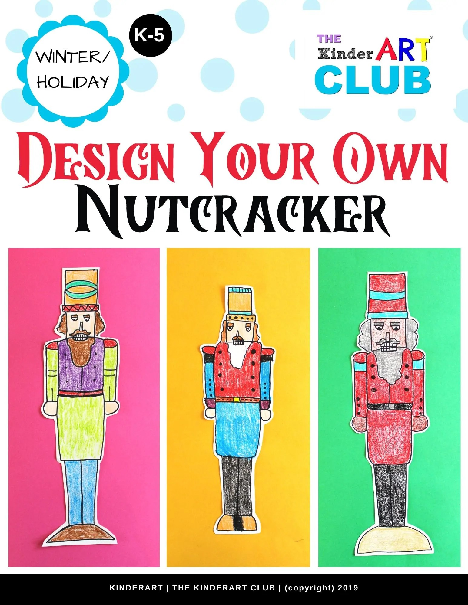 Lesson Design Your Own Nutcracker