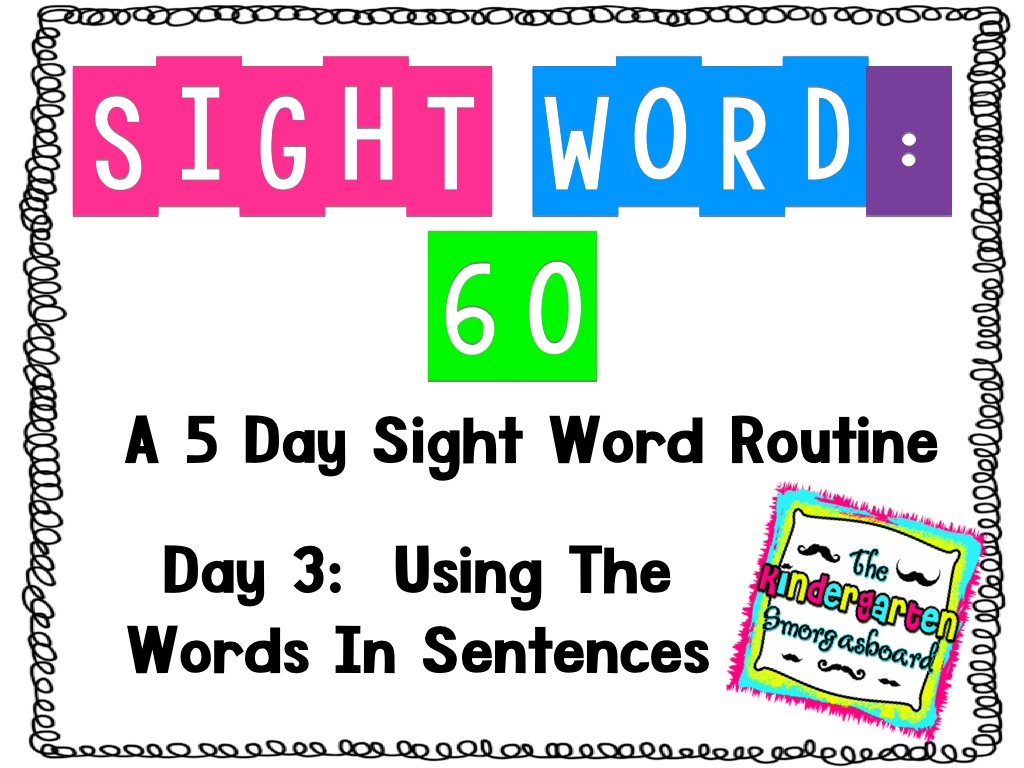 Sight Word 60 Day 3 More Sentences