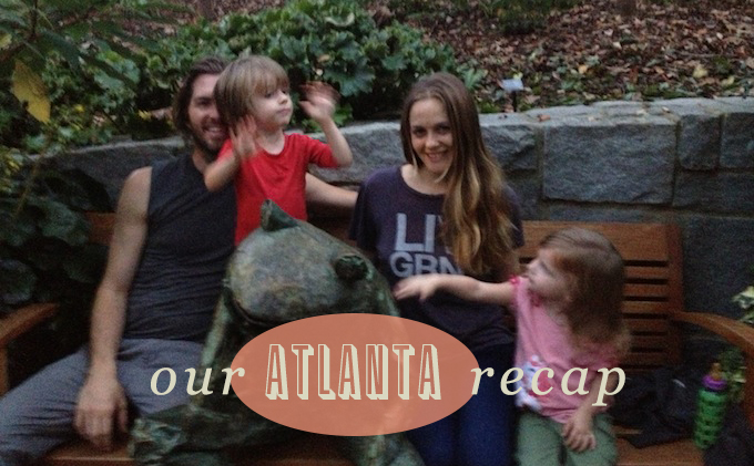 My Atlanta Recap