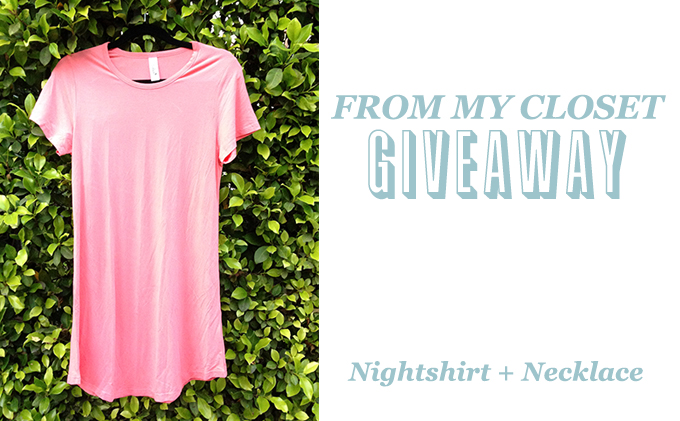 From My Closet Giveaway, Nightshirt