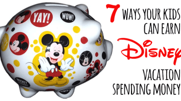 7 Ways Your Kids Can Earn disney Vacation Spending Money | Walt Disney World, Disneyland Money-Saving Tips.