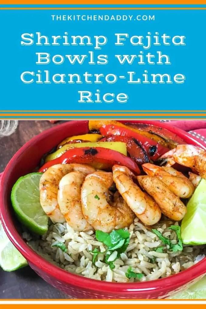 Shrimp Fajita Bowls with Cilantro-Lime Rice