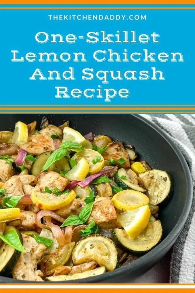One-Skillet Lemon Chicken And Squash Recipe