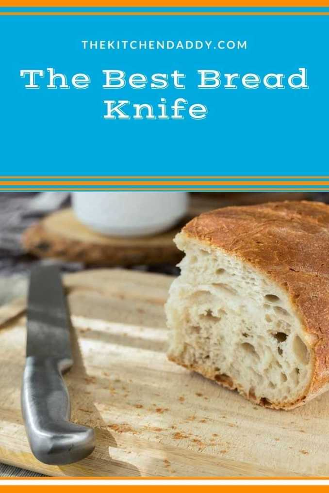 The Best Bread Knife