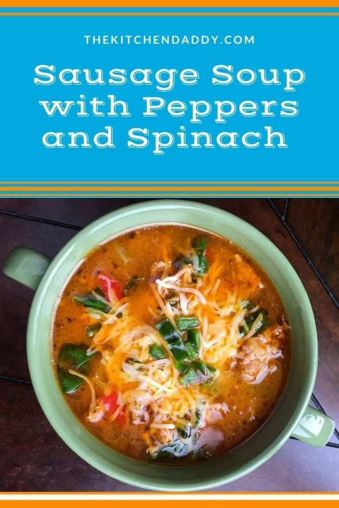 Sausage Soup with Peppers and Spinach