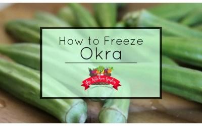 How to Freeze Fresh Okra