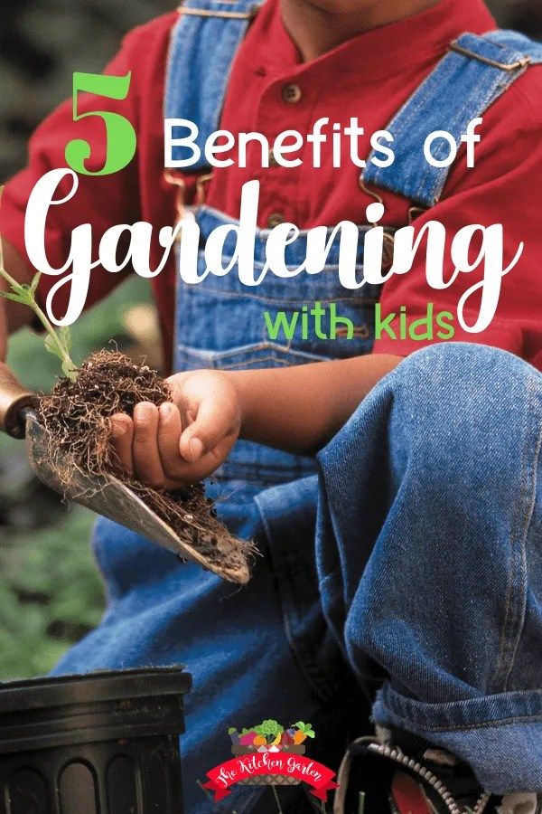 5 Benefits of Gardening with Kids