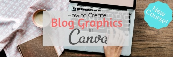 how to create blog graphics in canva
