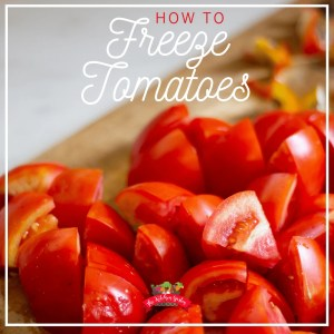 How to Freeze Tomatoes (It's so Easy!)