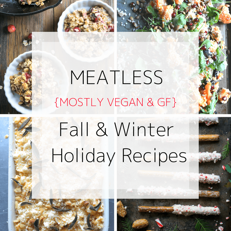 Meatless Winter Holiday Recipes include starters, sides, salads, breakfast, and dessert recipes. Mostly vegan & gluten free! thekitchengirl.com