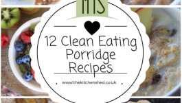 12 Clean Eating Porridge Recipes for #WorldPorridgeDay 12