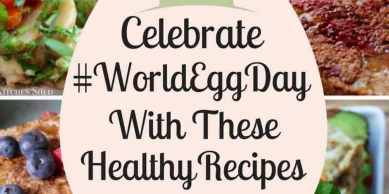 The kitchen shed clean eating recipes uk celebrate world egg day with these healthy recipes forumfinder Images