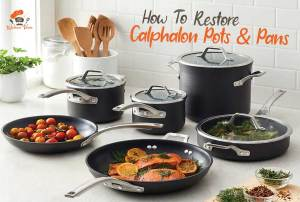 How to restore calphalon pots and pans
