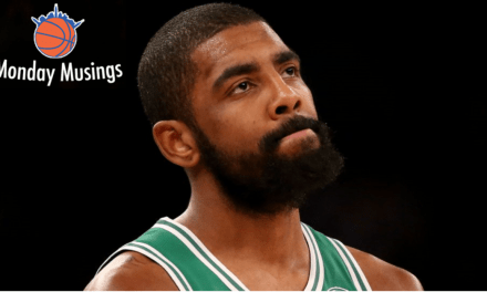 Monday Musings: Kyrie Could Be Damaged Goods