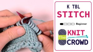Let's Knit: Knit Through Back Loop - K TBL