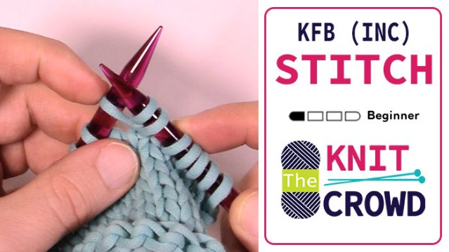 Let's Knit: Knit Increase in Front and Back Loops - K Inc + Tutorial