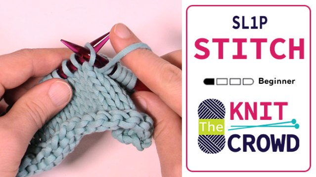 Let's Knit: Slip Stitch Purlwise or Sl P or Sl 1P