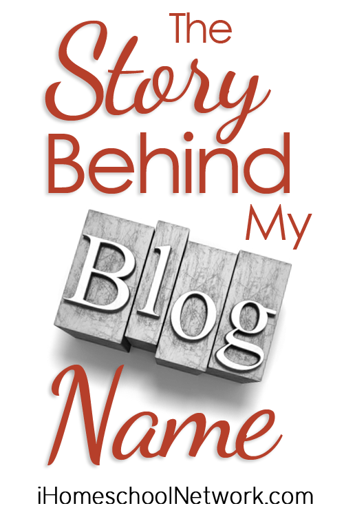 The Story Behind My Blog Name