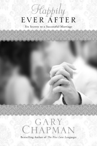 Happily Ever After by Gary Chapman
