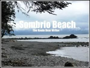 Explore: Sombrio Beach
