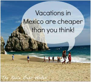 Plan a Budget Vacation in Mexico!