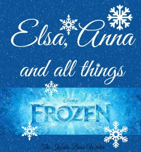 Elsa, Anna and All Things Frozen