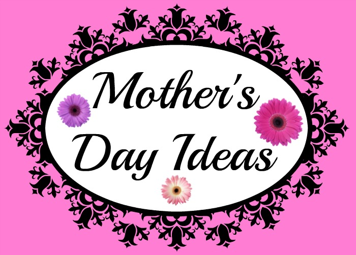 Mother's Day Ideas with daisies