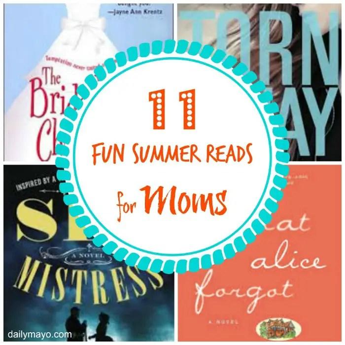 Fun 11 Fun Summer Reads for Moms