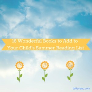 16 Books to Add to Your Child's Summer Reading List