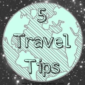 5 Travel Tips