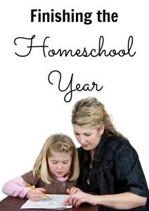 Finishing the Homeschool Year