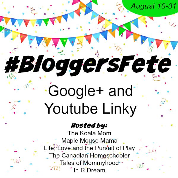 BloggersFete Google+ and YouTube linky