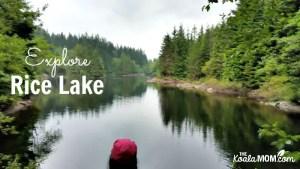 Explore: Rice Lake, Vancouver
