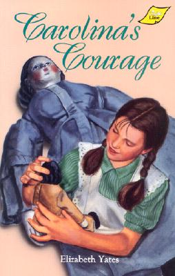 Carolina's Courage by Elizabeth Yates
