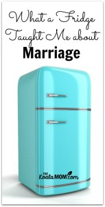 What a Fridge Taught Me about Marriage
