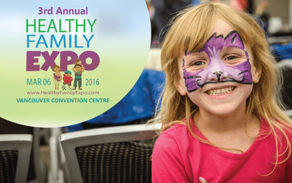 Healthy Family Expo 2016 is coming to Vancouver on March 6