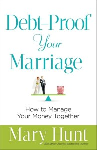Debt-Proof Your Marriage by Mary Hunt