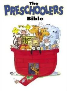 The Preschoolers Bible