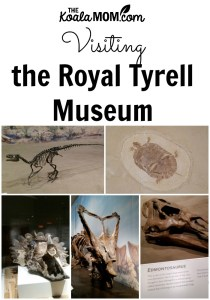 Visiting the Royal Tyrrell Museum in Alberta