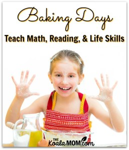 Baking Days Teach Homeschoolers Math, Reading, and Life Skills