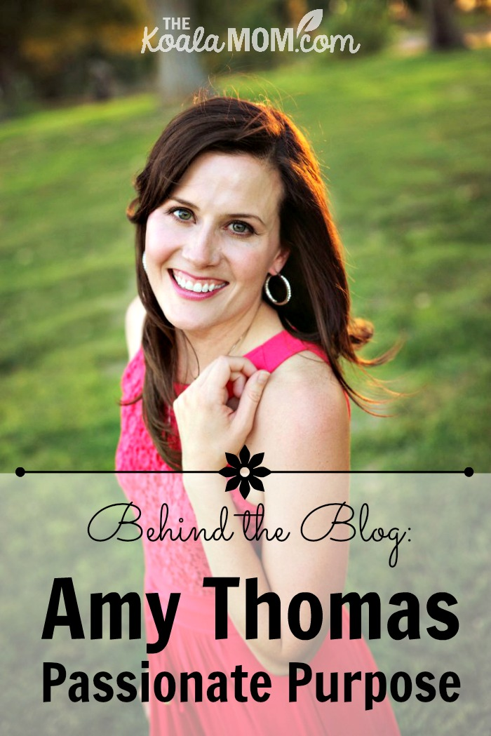 Behind the Blog with Amy Thomas from Passionate Purpose